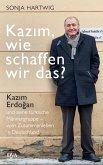 Kazim, wie schaffen wir das? (eBook, ePUB)