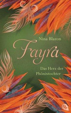 FAYRA - Das Herz der Phönixtochter (eBook, ePUB) - Blazon, Nina
