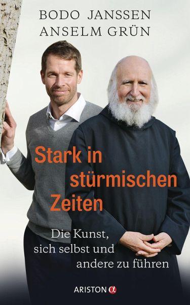 Stark in stürmischen Zeiten (eBook, ePUB) - Janssen, Bodo; Grün, Anselm; Carstensen, Regina