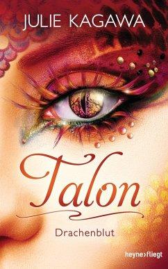 Drachenblut / Talon Bd.4 (eBook, ePUB) - Kagawa, Julie