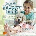 Das große Welpenbuch für Familien (eBook, PDF)