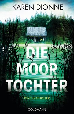 Die Moortochter (eBook, ePUB) - Dionne, Karen