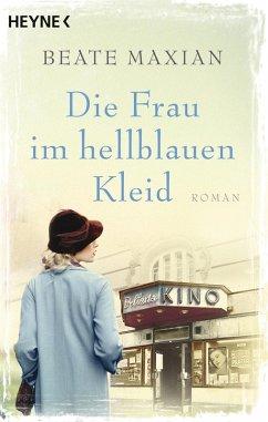 Die Frau im hellblauen Kleid (eBook, ePUB) - Maxian, Beate