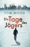 Die Tage des Jägers / Victor Bd.7 (eBook, ePUB)