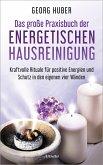 Das große Praxisbuch der energetischen Hausreinigung (eBook, ePUB)