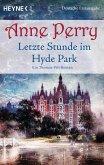 Letzte Stunde im Hyde Park / Thomas Pitt Bd.2 (eBook, ePUB)