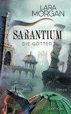 Die Götter / Sarantium Bd.3 (eBook, ePUB)