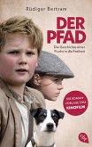 Der Pfad - Die Geschichte einer Flucht in die Freiheit (eBook, ePUB)