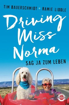 Driving Miss Norma (eBook, ePUB) - Bauerschmidt, Tim; Liddle, Ramie