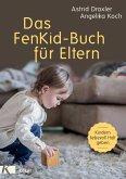 Das FenKid-Buch für Eltern (eBook, ePUB)