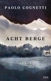 Acht Berge (eBook, ePUB)