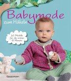 Babymode zum Häkeln (eBook, ePUB)