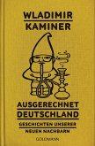 Ausgerechnet Deutschland (eBook, ePUB)