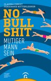 No Bullshit (eBook, ePUB)