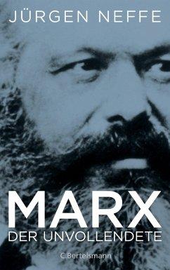 Marx. Der Unvollendete (eBook, ePUB) - Neffe, Jürgen