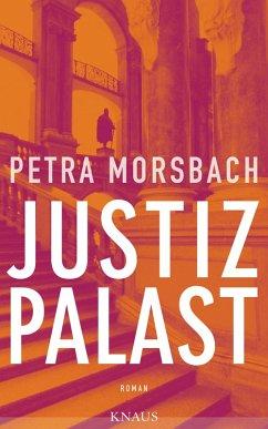 Justizpalast (eBook, ePUB) - Morsbach, Petra