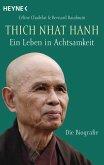 Thich Nhat Hanh - Ein Leben in Achtsamkeit (eBook, ePUB)