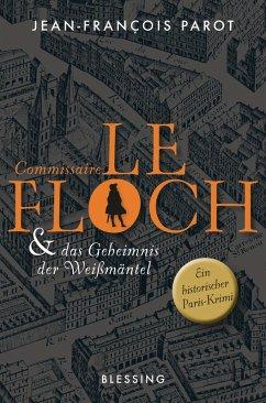Commissaire Le Floch und das Geheimnis der Weiß...