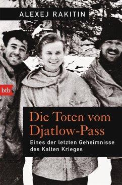 Die Toten vom Djatlow-Pass (eBook, ePUB) - Rakitin, Alexej