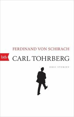 Carl Tohrberg (eBook, ePUB) - Schirach, Ferdinand von