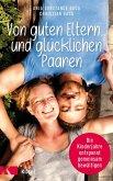 Von guten Eltern ... und glücklichen Paaren (eBook, ePUB)