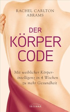 Der Körper-Code (eBook, ePUB) - Abrams, Rachel Carlton
