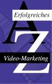 Wie man sein Video Erfolgreich Vermarket (eBook, ePUB)