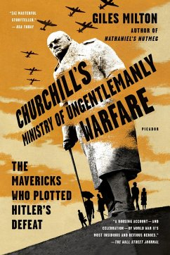 Churchill's Ministry of Ungentlemanly Warfare - Milton, Giles