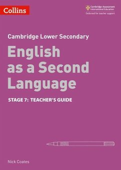 Lower Secondary English as a Second Language Teacher's Guide: Stage 7 - Coates, Nick