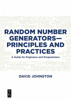 Random Number Generators-Principles and Practices