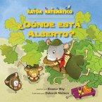 ¿dónde Está Alberto? (Where's Albert?): Conteo Y Conteo Salteado (Counting & Skip Counting)