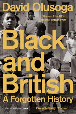 Black and British - Olusoga, David