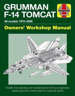 Grumman F-14 Tomcat Owners' Workshop Manual - Holmes, Tony
