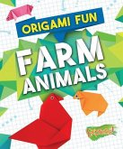 Origami Fun: Farm Animals