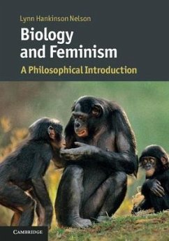 Biology and Feminism: A Philosophical Introduction - Hankinson Nelson, Lynn