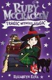 Ruby McCracken: Tragic Without Magic