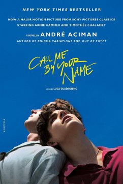 Call Me by Your Name. Movie Tie-In - Aciman, André