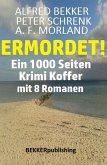 Ein 1000 Seiten Krimi Koffer mit 8 Romanen: Ermordet! (eBook, ePUB)