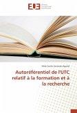 Autoréférentiel de l'UTC relatif à la formation et à la recherche