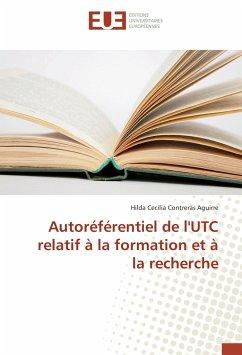 Autoréférentiel de l'UTC relatif à la formation et à la recherche - Contreras Aguirre, Hilda Cecilia