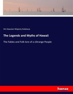 The Legends and Myths of Hawaii