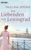 Die Liebenden von Leningrad / Tatiana & Alexander Bd.1