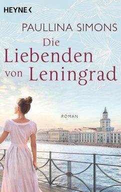 Die Liebenden von Leningrad / Tatiana & Alexander Bd.1 - Simons, Paullina