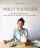 Molly's Kitchen - Stadt, Land, Genuss - vom Glück, zu kochen und zu genießen