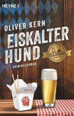 Eiskalter Hund / Fellinger Bd.1 - Kern, Oliver