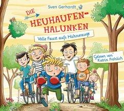 Volle Faust aufs Hühnerauge / Die Heuhaufen-Halunken Bd.2 (2 Audio-CDs) - Gerhardt, Sven