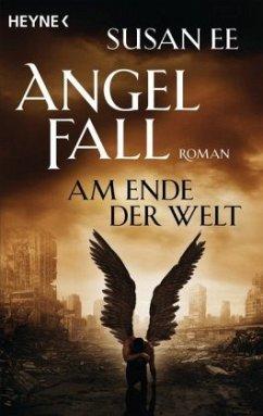 Am Ende der Welt / Angelfall Bd.3