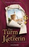 Der Turm der Ketzerin / Hugenottentrilogie Bd.2
