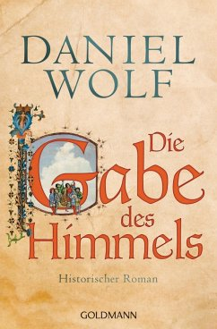 Die Gabe des Himmels / Fleury Bd.4 - Wolf, Daniel