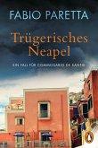 Trügerisches Neapel / Franco De Santis Bd.2
